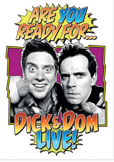 Dick and Dom Show at the Thameside Theatre