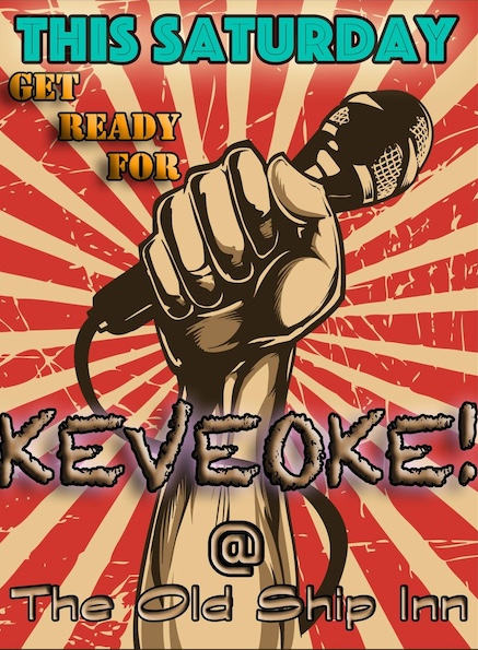 Saturday is Keveoke time at The Ship Inn in Aveley