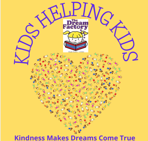 Essex Based Charity The Dream Factory launch their 2021 Kids Helping Kids Campaign – Kindness Makes Dreams Come True!