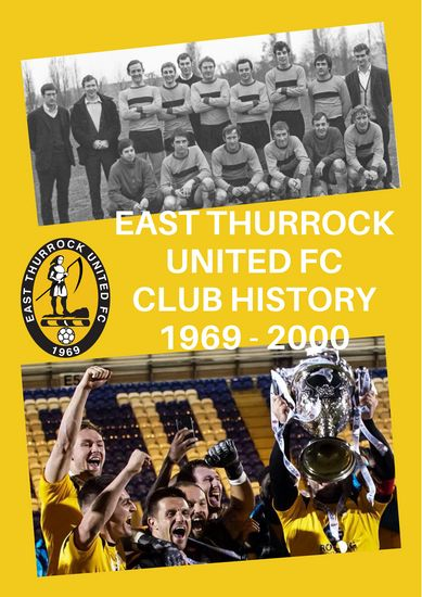 East Thurrock United: Club history section updated, read here